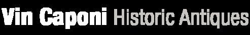 Vin Caponi Historic Antiques